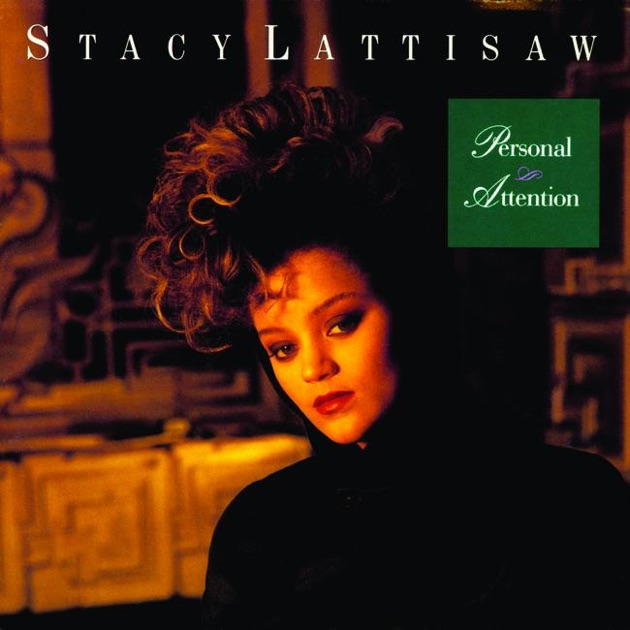 Let Me Love You Song Download: Personal Attention By Stacy Lattisaw On Apple Music