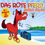 Das rote Pferd (Single Version) - Vollker Racho - Vollker Racho