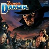 Danger Danger - Saturday Nite