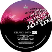 Delano Smith - Ancestors (Deep Mix)