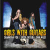 Samantha Fish, Cassie Taylor & Dani Wilde - Girls With Guitars  artwork