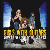Cassie Taylor / Dani Wilde / Samantha Fish - Satisfy My Soul