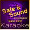 High Frequency Karaoke - Safe & Sound (Instrumental Version)