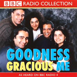 Goodness Gracious Me (Original Staging) audiobook