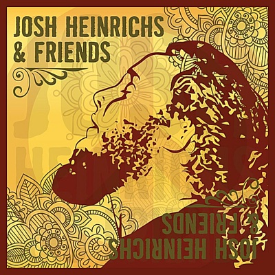 Josh Heinrichs & Friends - Josh Heinrichs album