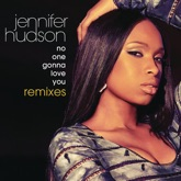 No One Gonna Love You (Remixes)