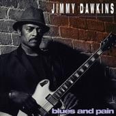 Jimmy Dawkins - No Pain