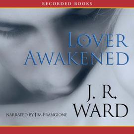Lover Awakened: Black Dagger Brotherhood, Book 3 (Unabridged) audiobook