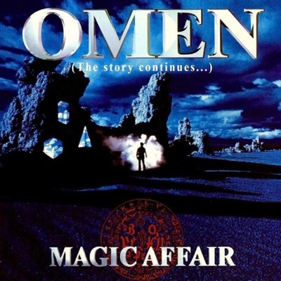 Omen - The Story Continues - Magic Affair