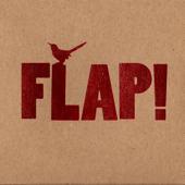 Flap!