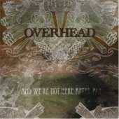 Overhead - ...To the Madness