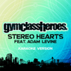Stereo Hearts (feat. Adam Levine) [Karaoke Version] - Gym Class Heroes