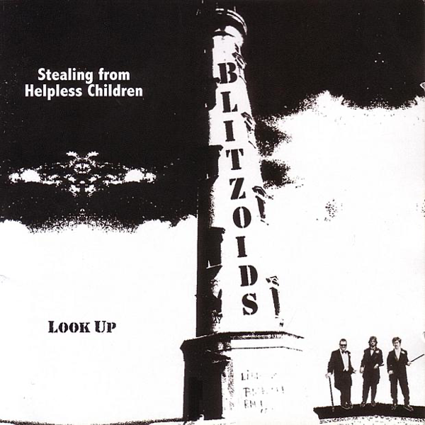 Stealing from Helpless Children/Look Up by The Blitzoids