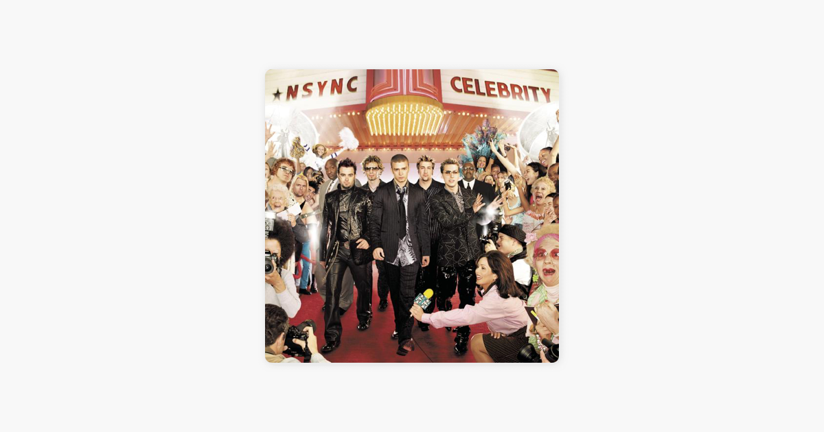 Listen to Celebrity by *NSYNC on TIDAL