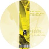 Mike Grant - My Soul, My Spirit (Mr. G's Freedom Train Mix)