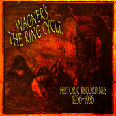 Wagner's The Ring Cycle  Historic Recordings 1936 1958-Various Artists