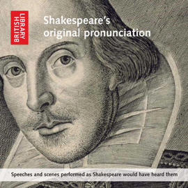 Shakespeare's Original Pronunciation: Speeches and Scenes Performed as Shakespeare Would Have Heard Them audiobook