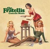 Fratellis - Whistle For The Choir