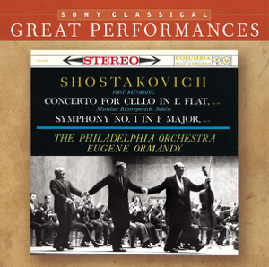 Mstislav Rostropovich, The Philadelphia Orchestra & Eugene Ormandy - Shostakovich: Symphony No. 1; Cello Concerto [Great Performances]