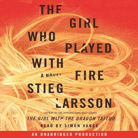 The Girl Who Played with Fire: The Millennium Series, Book 2 (Unabridged) audiobook