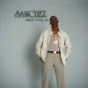 Sanchez - Where I Wanna Be artwork
