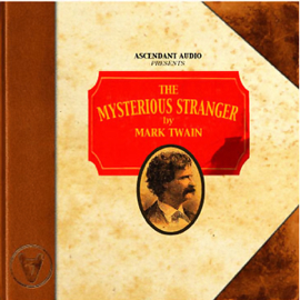 The Mysterious Stranger (Unabridged) audiobook