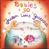 Babies Go Juan Luis Guerra - Sweet Little Band