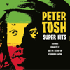 Super Hits - Peter Tosh