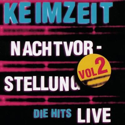Nachtvorstellung - Die Hits, Vol. 2 (Live) - Keimzeit