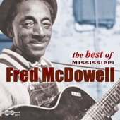 Fred McDowell - I Looked At The Sun