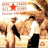 Afro Cuban All Stars - Mami Te Gustó