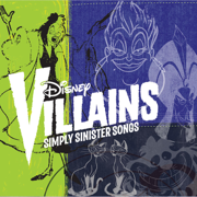 Disney Villains - Simply Sinister Songs - Various Artists - Various Artists