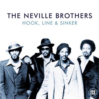 Hook, Line & Sinker - Neville Brothers