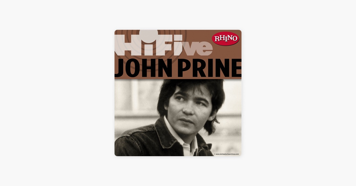 Rhino Hi-Five: John Prine - EP by John Prine on Apple Music