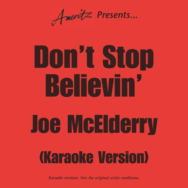 Don't Stop Believin' - Karaoke Version by Ameritz - Karaoke