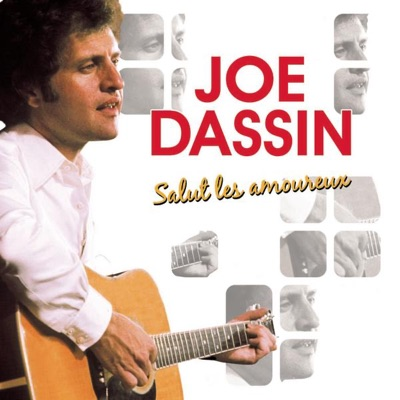 Salut les amoureux - Joe Dassin