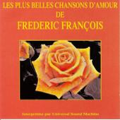 Les plus belles chansons d'amour de Frédéric François (Interprétées par Universal Sound Machine)
