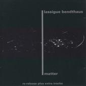Lassigue Bendthaus - Statique [Flows]