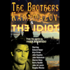Fyodor Dostoyevsky - The Brothers Karamazov & The Idiot (Dramatized)  artwork