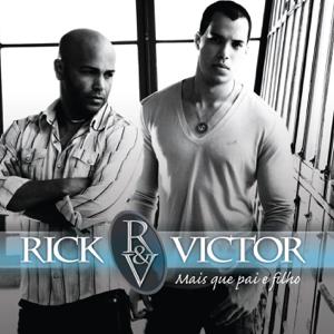 Rick & Victor - Mais Que Pai e Filho