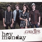 Hey Monday - Candles