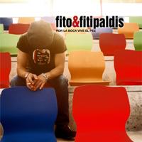 Fito y Fitipaldis - Por la Boca Vive el Pez artwork
