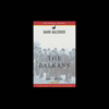 The Balkans (Unabridged) [Modern Library Chronicles] - Mark Mazower
