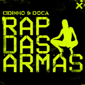 Rap das Armas (Quintino Remix)