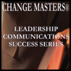 Change Masters Leadership Communications Success Series - Managing Your Anger Response at Work: Conflict Management In Teams (Unabridged) artwork