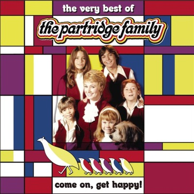 Come On Get Happy! The Very Best of the Partridge Family - The Partridge Family