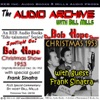 The Bob Hope Christmas Show, 1953: Comedy and Music with Hope and Sinatra Plus Special Commentary (Unabridged)
