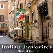 Italian Favorites - Music of Italy - Music of Italy