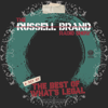 A Bit of the Best of What's Legal - Russell Brand