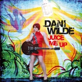 Dani Wilde - Who's Loving You